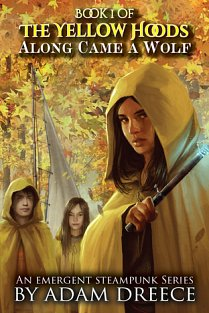 The Yellow Hoods: Along Came A Wolf