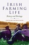 Irish Farming Life: History and Heritage